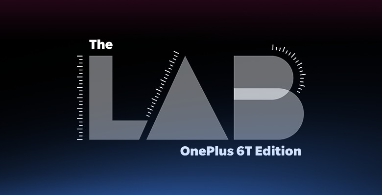 The Lab - OnePlus 6T Edition